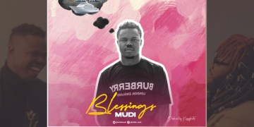 Music Premiere Video & Audio: Mudi  Blessings [ Kizzybeats] « tooXclusive