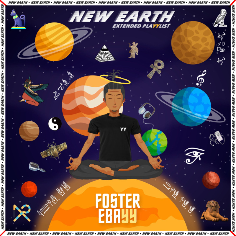 "[EP] Foster Ebayy - ""New Earth EP"" « tooXclusive"