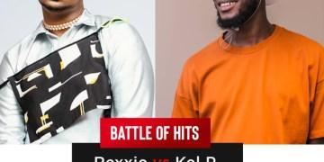 "Battle Of Hits: ""Rexxie"" Vs ""Kel P"".... Who Is Profitable? « tooXclusive"