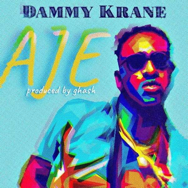 """Dammy Krane – """"Aje"""""""