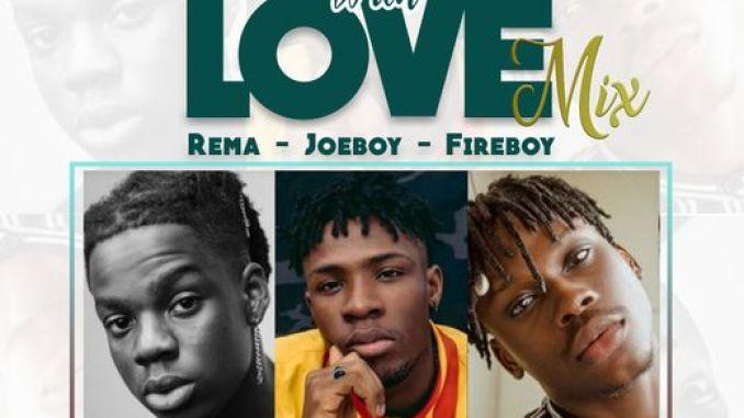 "World Exceptional DJ – ""Boys With Love"" (Mix) f. Rema, Joeboy, Fireboy"