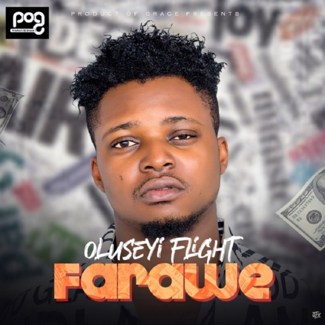 "Oluseyi Flight – ""Farawe"" 1"