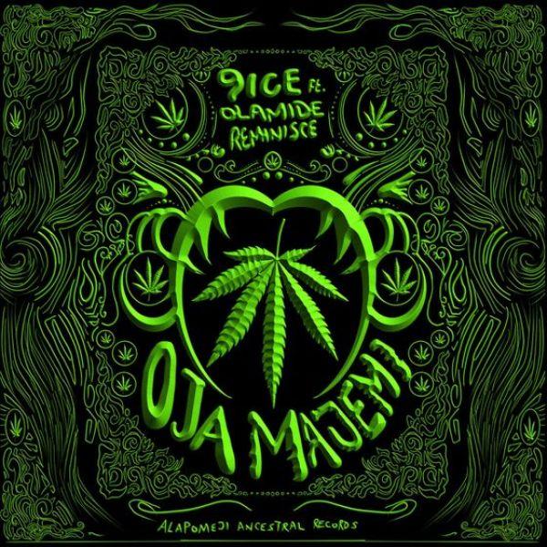 "9ice - ""Oja Majemi"" ft. Olamide x Reminisce"