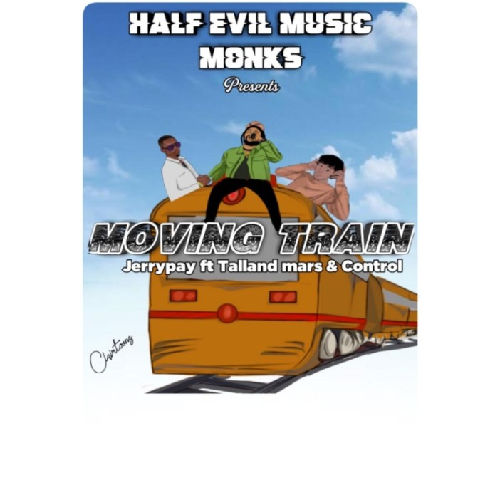 """Jerry Pay - """"Moving Train"""" ft. Control X Talland Mars"""