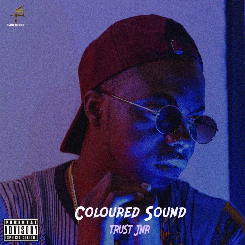 "[EP] Trust Jnr - ""Coloured Sound"" « tooXclusive"