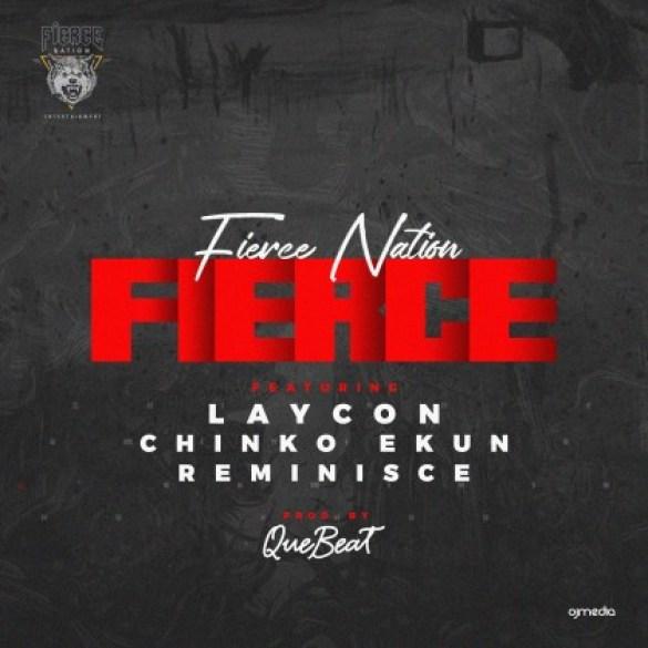 Laycon Chinko Ekun Reminisce Fierce Lyrics