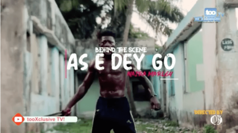 "BTS VIDEO: Naira Marley - ""As E Dey Go"" « tooXclusive"