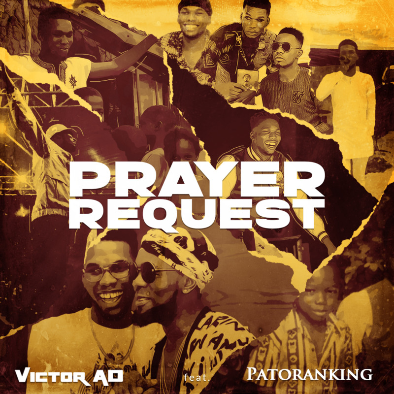 "Download MP3: Victor AD – ""Prayer Request"" ft. Patoranking (Prod. Osho Beats)"