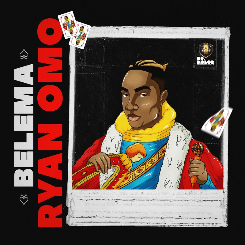 "DR. DOLOR ENTERTAINMENT Presents: Ryan Omo - ""Belama"" « tooXclusive"