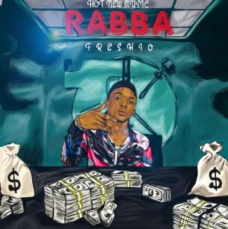 """Download MP3: Freshio – """"Rabba"""""""
