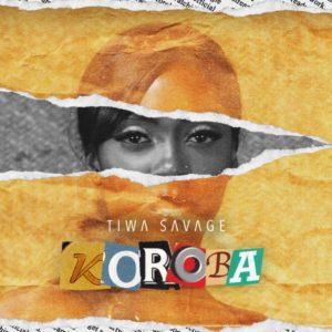"Download MP3: Tiwa Savage – ""Koroba"" (Prod. by London)"