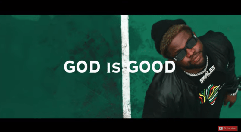"Skales – ""God Is Good"""