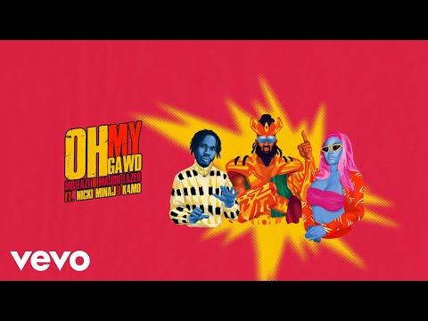 Mr Eazi Major Lazer, Oh My Gawd Lyrics, Nicki Minaj, K4mo