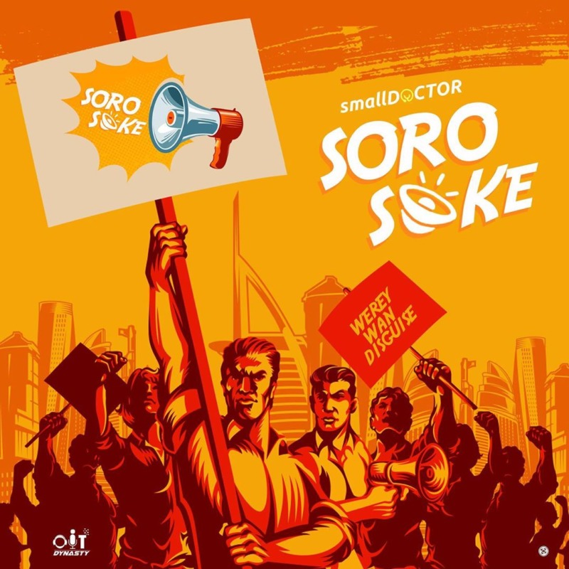 Small Doctor, Soro Soke Lyrics