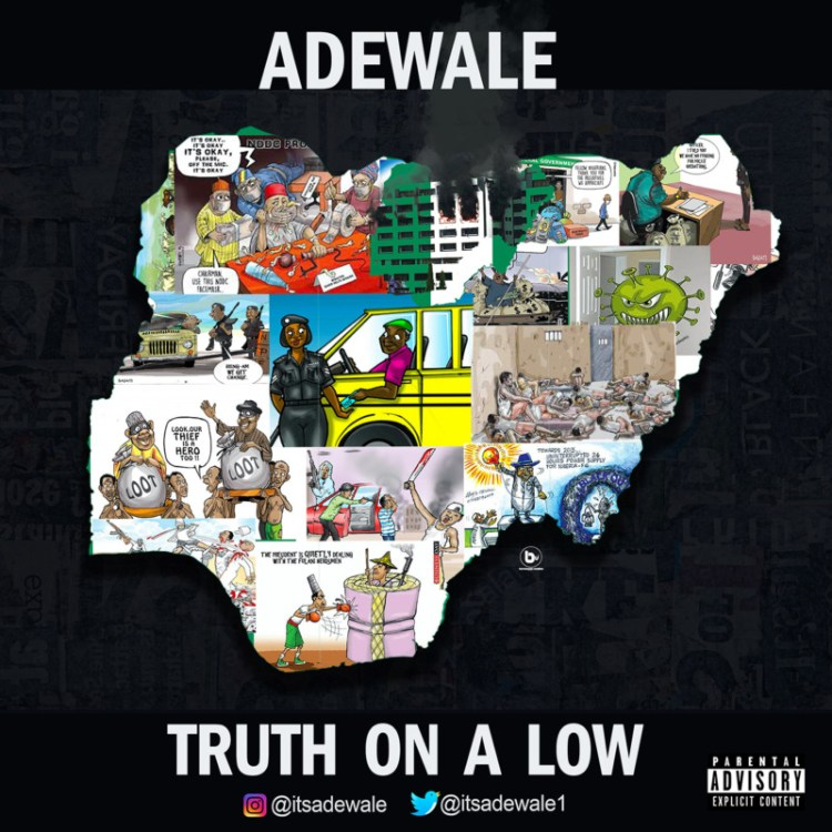 Adewale Truth On A Low