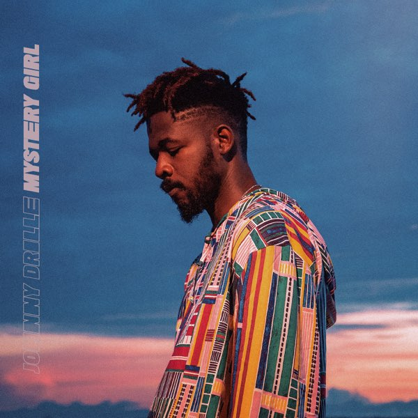 """Johnny Drille – """"Mystery Girl"""""""