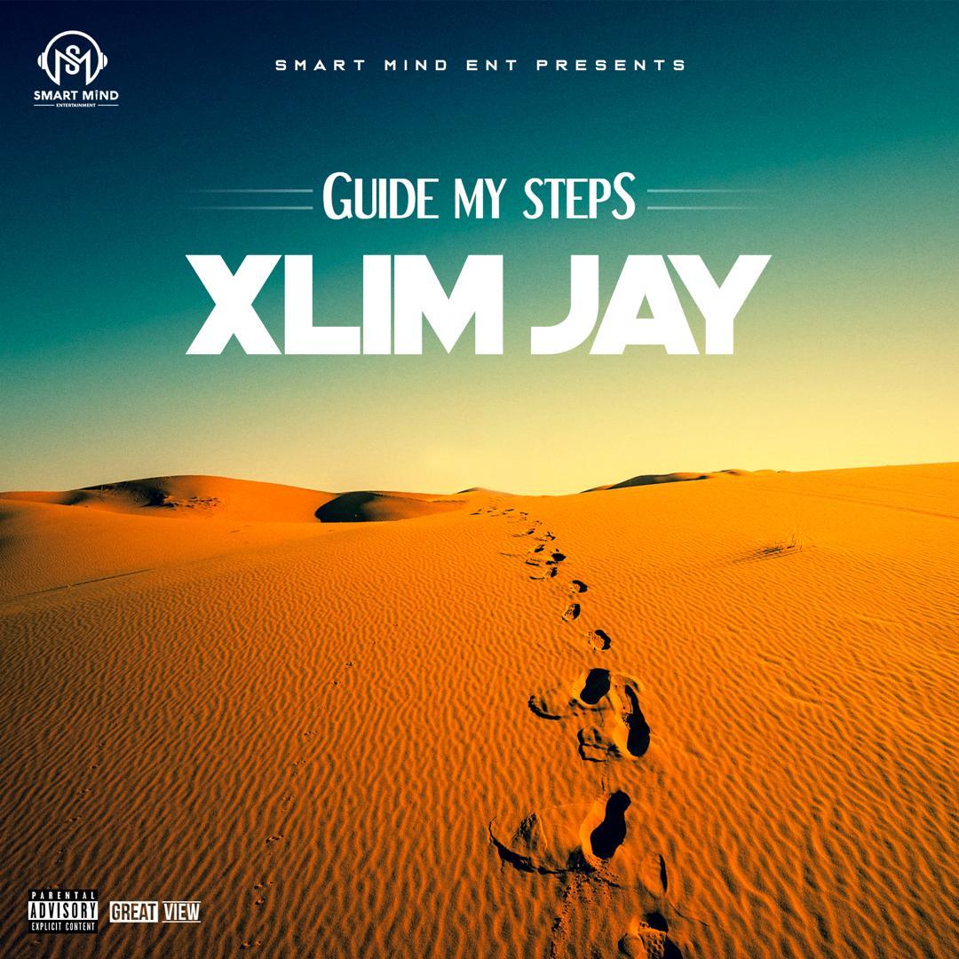 "[Audio + Video] Xlim Jay – ""Guide My Steps"""