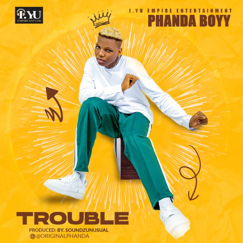 Phanda Boyy Trouble