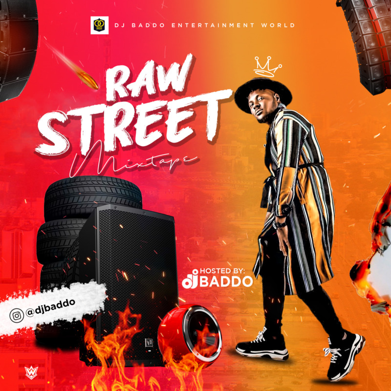 "[Mixtape] DJ Baddo – ""Raw Street Mix"""