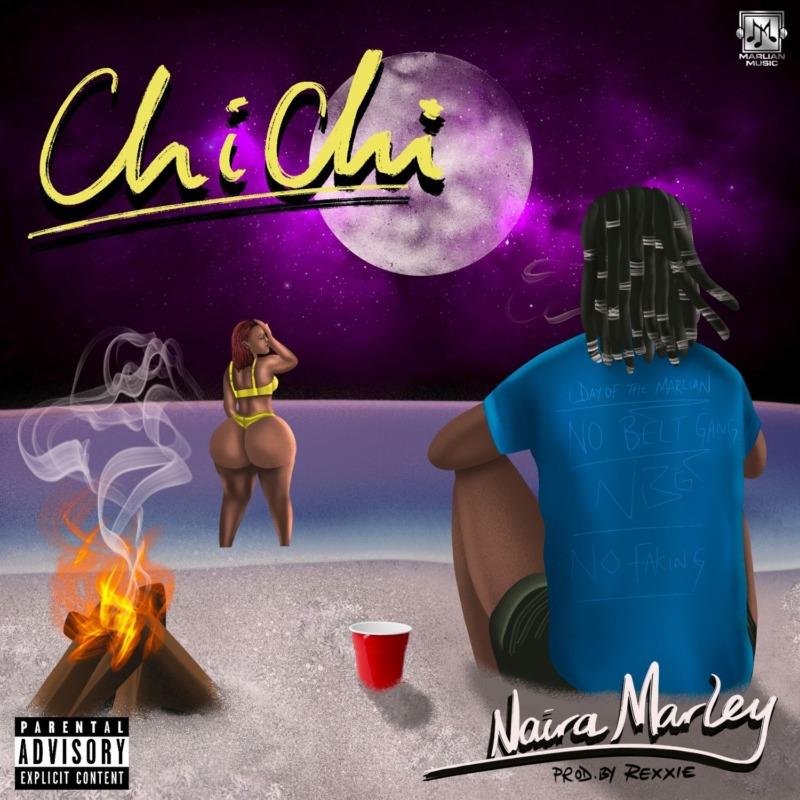 "Naira Marley – ""Chi Chi"" (Prod. by Rexxie)"