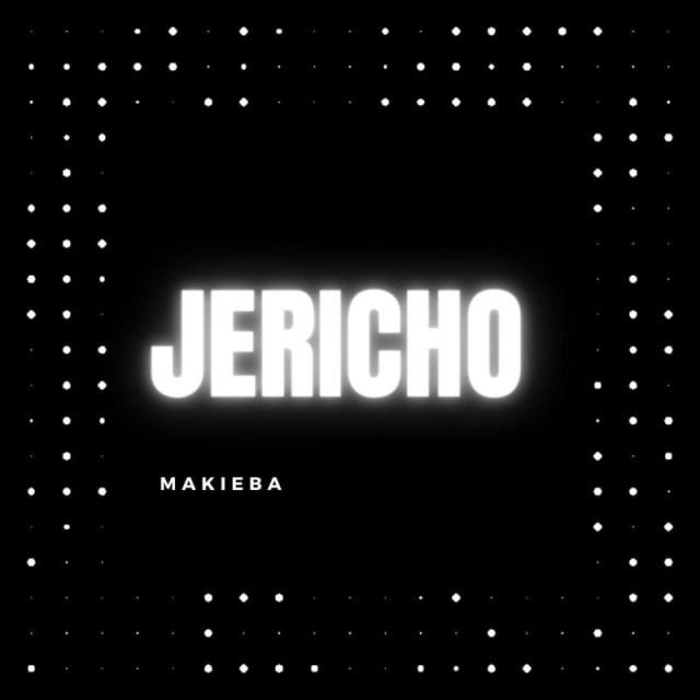 """Makieba – """"Jericho"""" 1"""