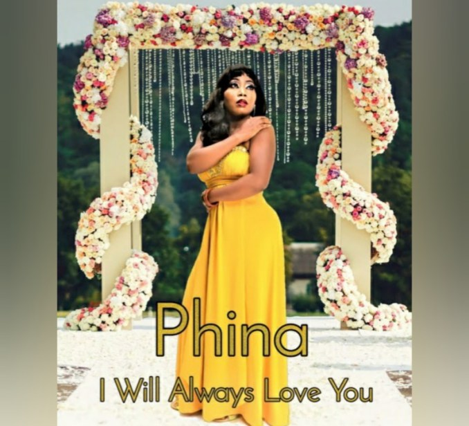 """Phina – """"I Will Always Love You"""""""