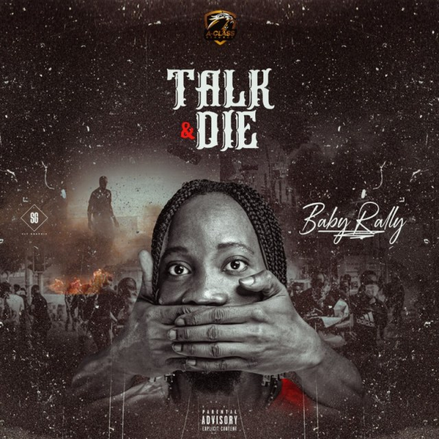 Baby Rally – Talk And Die 1