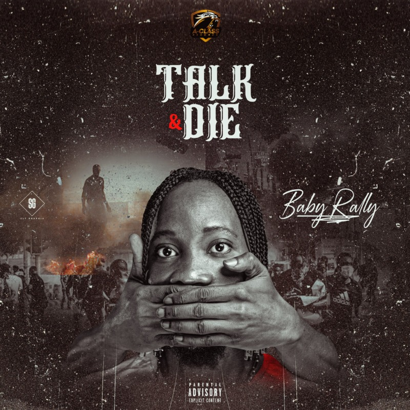 Baby Rally – Talk And Die