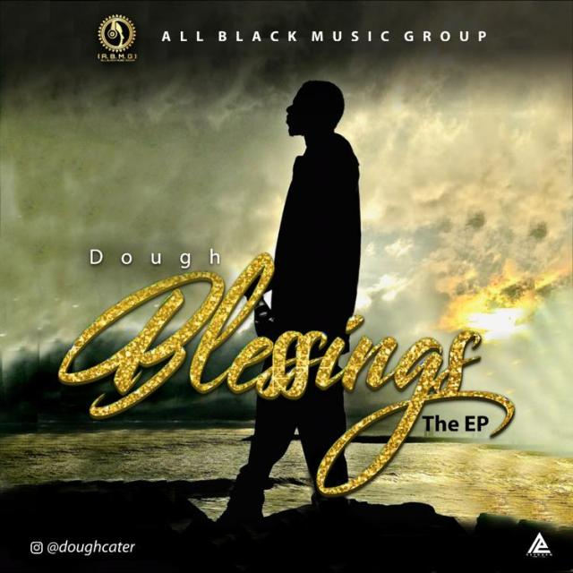 """Dough – """"Blessings"""" The EP 1"""