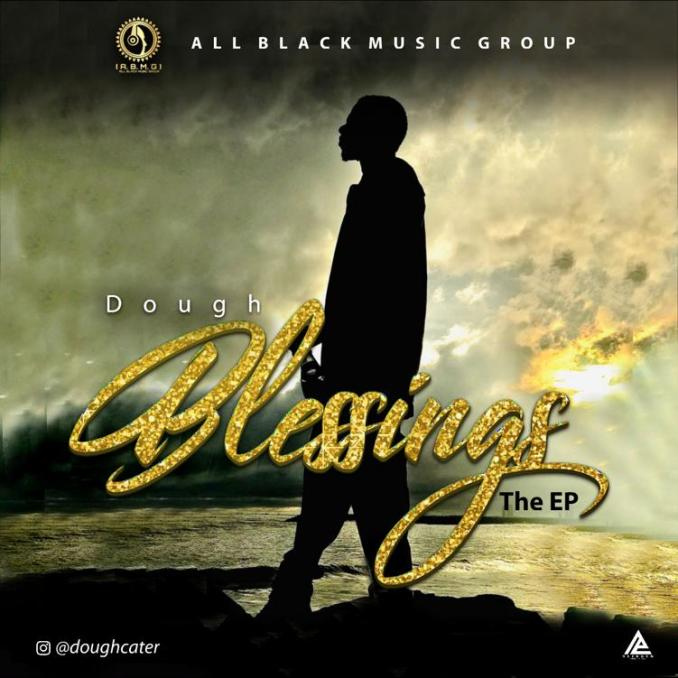 "Dough – ""Blessings"" The EP"