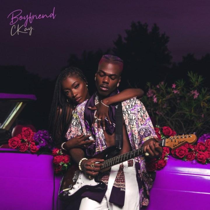 """[EP] CKay – """"Boyfriend"""" ft. Amaarae, Oxlade, KiDi…"""