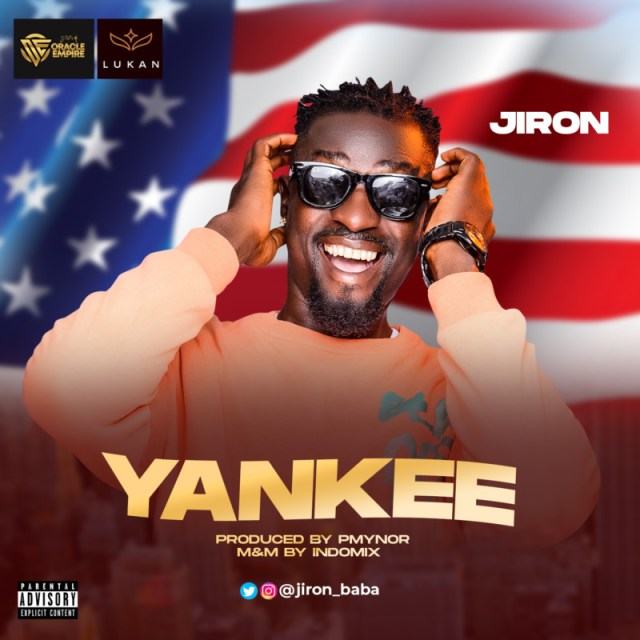 """""""Jiron"""" Returns With A New Banger Titled – """"Yankee"""" 1"""