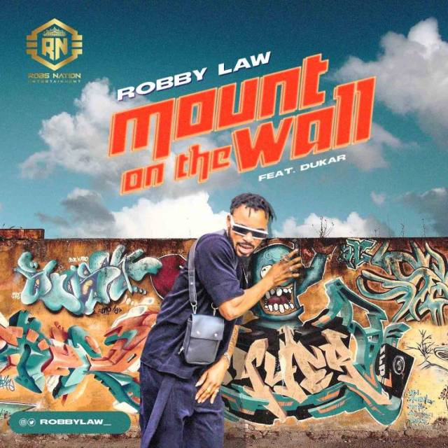 """Robby Law – """"Mount On The Wall"""" ft. Dukar 1"""