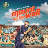 """Robby Law – """"Mount On The Wall"""" ft. Dukar"""