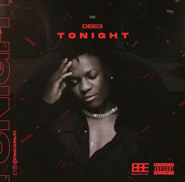 """DEE3 – """"Tonight"""" 1"""