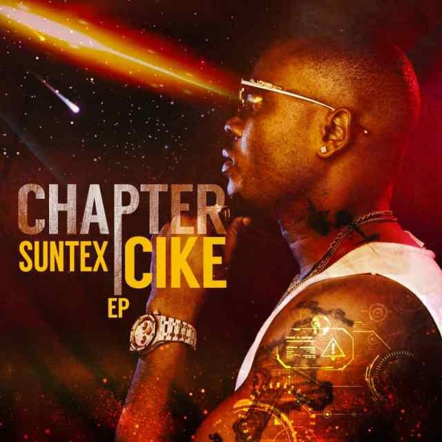"[EP] Suntex Cike – ""Chapter"" 1"