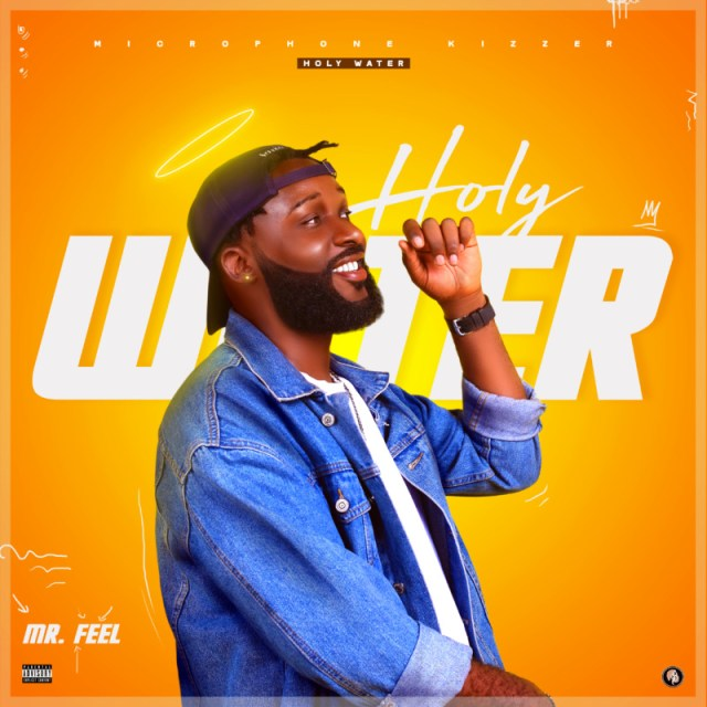 """Mr Feel – """"Holy Water"""" 1"""
