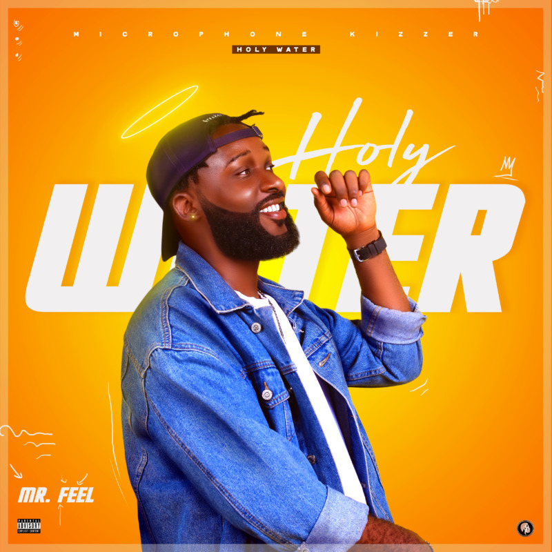 """Mr Feel – """"Holy Water"""""""
