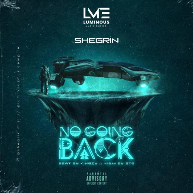 """Shegrin – """"No Going Back"""" 1"""