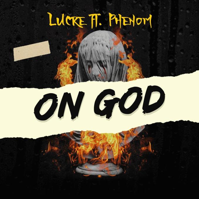 "Lucre – ""On God"" ft. Phenom"