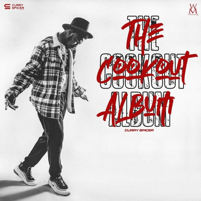 """[Album] Curry Spicer – """"The Cookout"""" ALBUM"""
