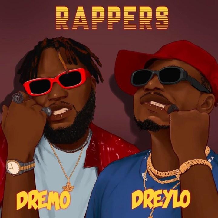 [Music] Dreylo – Rappers ft. Dremo
