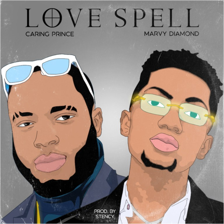 Caring Prince ft Marvy Diamond Love Spell mp3