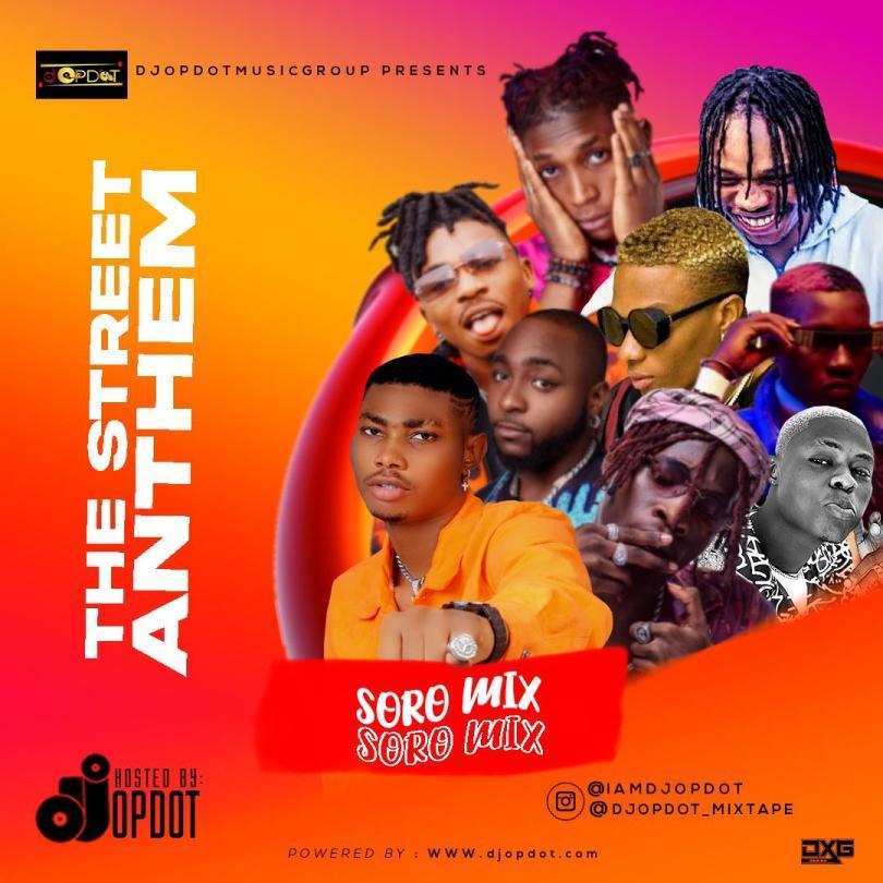 DJ Opdot The Street Anthem Mix