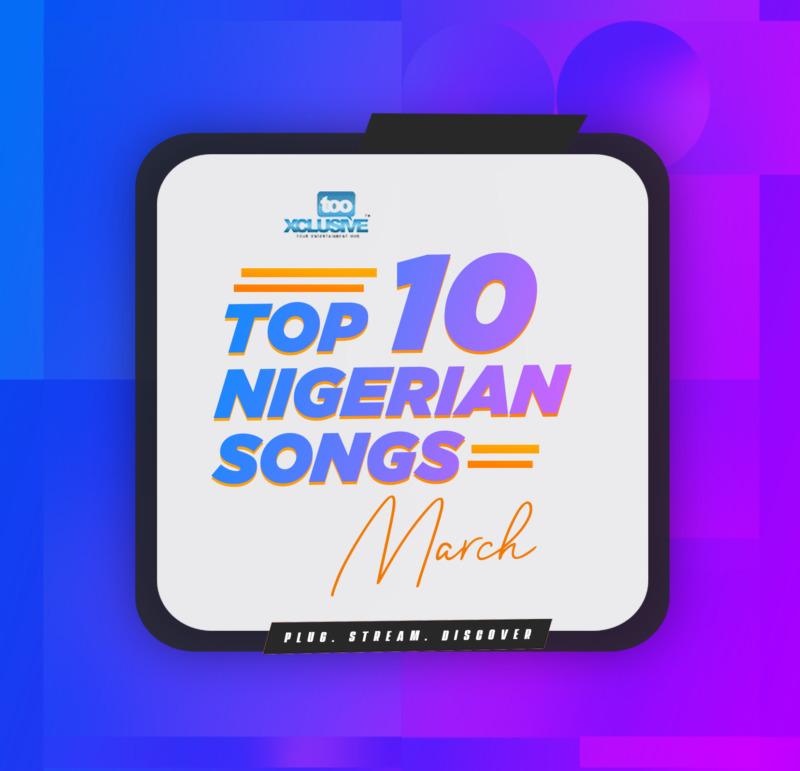 March Nigerian Songs