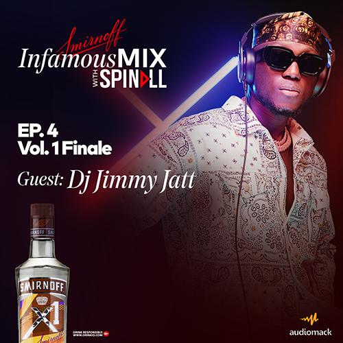 Smirnoff InfamousMix – Ep 4 Vol 1 (Guest: DJ Jimmy Jatt) 1