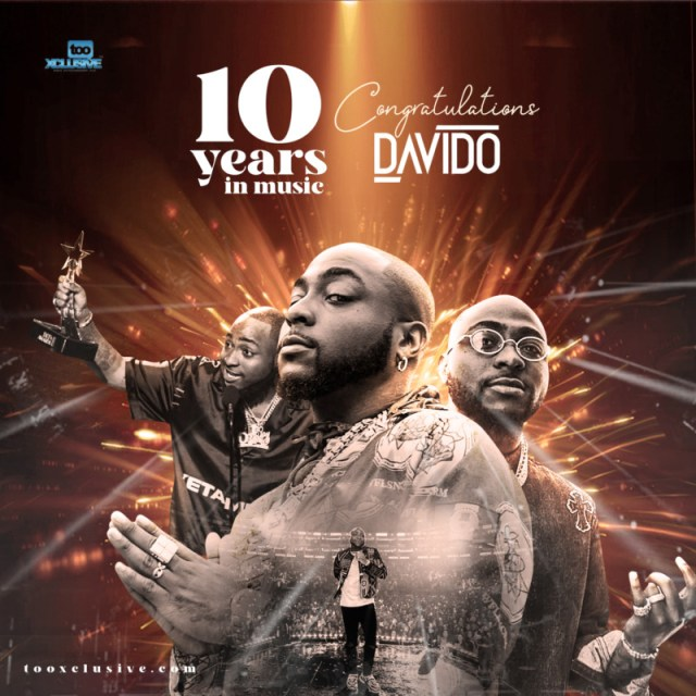 """With Over 100 Hits, Davido Celebrates 10 Years On Stage – """"10 Best Davido Songs Ever"""" 1"""