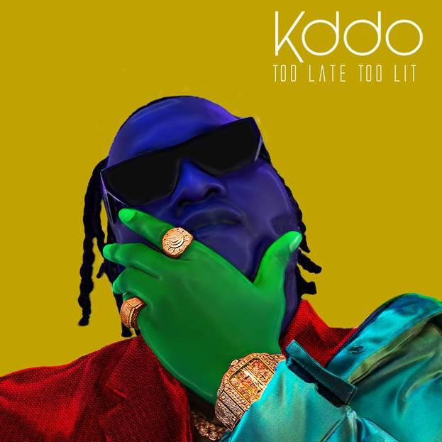 """[EP] KDDO – """"Too Late Too Lit"""" ft. Mayorkun, Davido, Jidenna 1"""