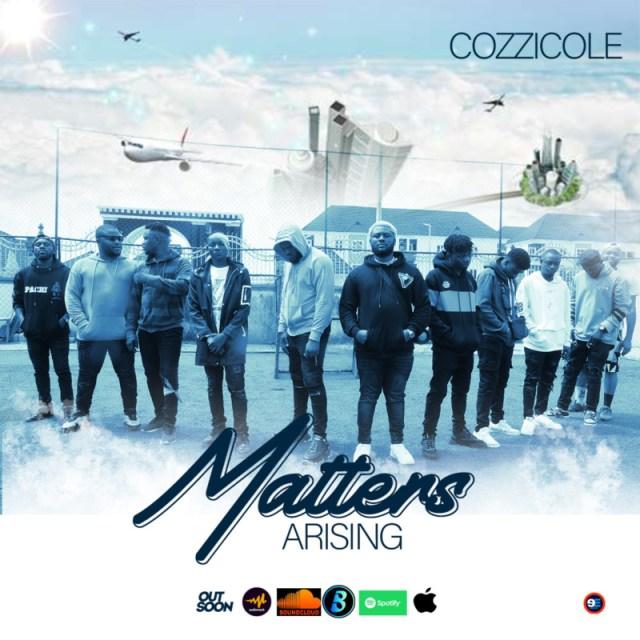 "Cozzicole – ""Matters Arising"" 1"