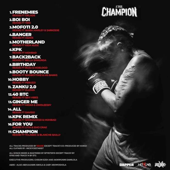 "[Album] Rexxie – ""A True Champion"" ft. Oxlade, Teni… 9"